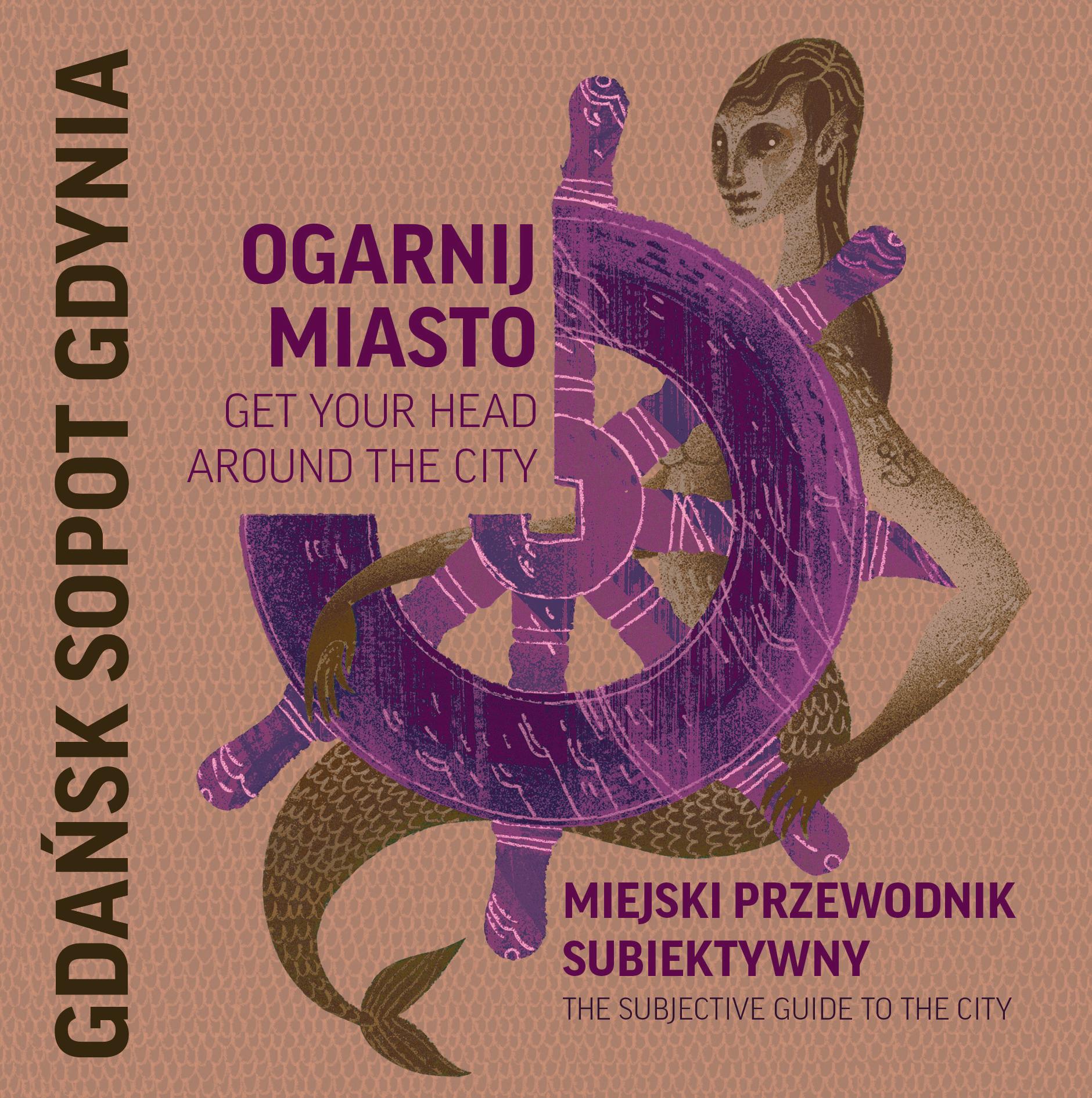 Ogarnij Miasto: Gdańsk, Sopot, Gdynia