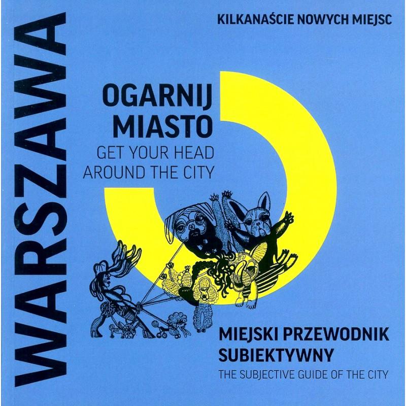 Ogarnij Miasto: Warszawa